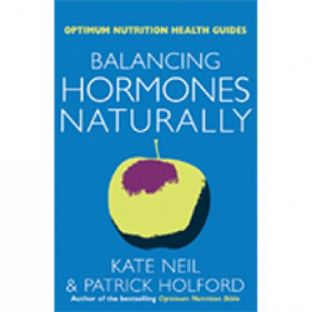Neil, K & Holford, P - Balancing Hormones Naturally